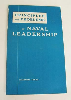 Principles and Problems of Naval Leadership NAVPERS 15924 - 1959
