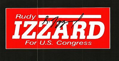 Rudy Izzard Signed Campaign Bumper Sticker