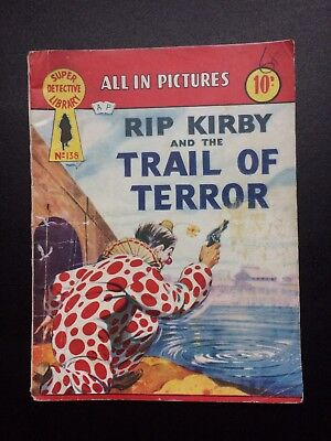 """1950's Super Detective Library No:138 """"Rip Kirby And The Trail Of Terror"""" Comic"""