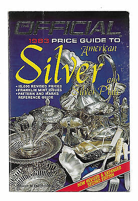 The Official 1983 Price Guide to American Silver & Silver Plate; Paperback book