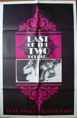 LAST OF THE TWO DOLLAR one sheet movie poster 27x41 SEXPLOITATION 1970 NM