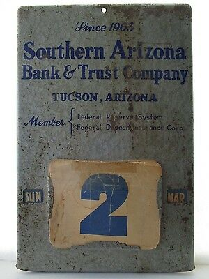 Vintage Southern Arizona Bank & Trust Company Calendar Tin Metal Sign Date Day