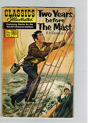 CLASSICS ILLUSTRATED COMIC No. 25 Two Years Before the Mast - 15c  HRN 167