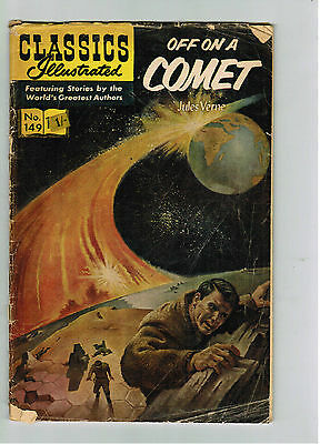 CLASSICS ILLUSTRATED COMIC No. 149 Off on a Comet - 15c  HRN 167