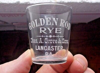 Lancaster,pa Golden Rod Rye Chas.grove & Sons Etched Pre Pro Whiskey Shot Glass