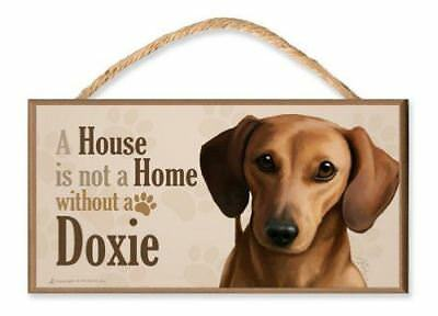 """Dachshund (brown) v3 """"A House is Not a Home without a Doxie"""" Dog Sign / Plaque f"""