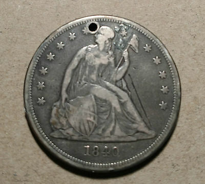 1840 $1 Seated Liberty Dollar Holed with Fine details scratched Cull First Year