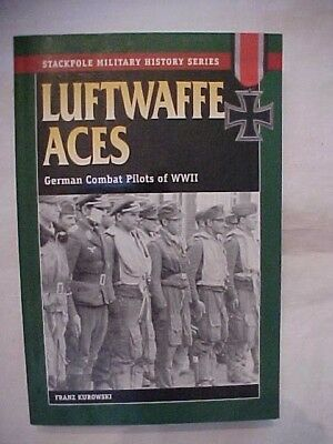 1996 PB book STACKPOLE MILITARY HISTORY SERIES LUFTWAFFE ACES by Kurowski, WWII
