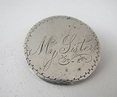 """Old Solid Silver """"My Sister"""" Brooch - made from USA Half Dollar Coin"""
