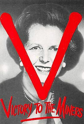 POSTCARD  POLITICS   MARGARET  THATCHER  Victory  to  the  Miners   ( L/S)