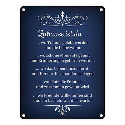 Metallschild Motivation mit Spruch: Zuhause ist da... Blechschild Motivation