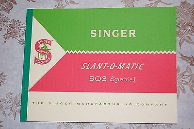 Large Deluxe-Edition Instructions Manual for Singer 503 Sewing Machine