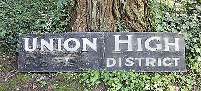 Large Antique Vintage Wood School Advertising Sign Union High District Old Paint