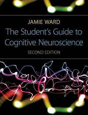 The Student's Guide to Cognitive Neuroscience by Jamie Ward (Paperback, 2009) VG