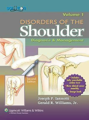 Disorders of the Shoulder : Diagnosis and Management VOLUME 1 ONLY