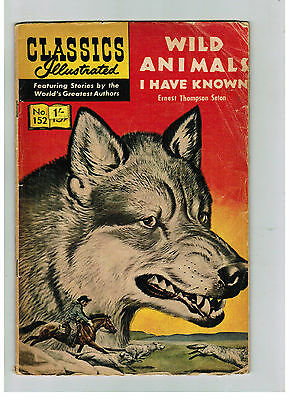 CLASSICS ILLUSTRATED COMIC No. 152 Wild Animals I Have Known 15c HRN 167