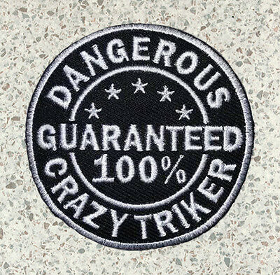 """Dangerous Crazy Triker"" Trike Patch"