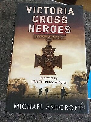 Victoria Cross Heroes: Men of Valour by Michael A. Ashcroft (Hardback, 2006)