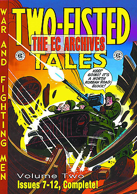 The EC Archives: Two-Fisted Tales Volume 2 Hardcover