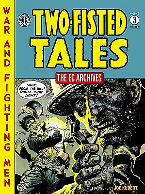 The EC Archives: Two-Fisted Tales Volume 3 Hardcover