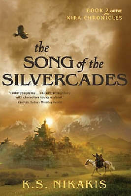 The Song of the Silvercades by K.S. Nikakis (Paperback, 2008)