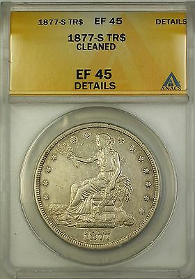 1877-S Silver Trade Dollar $1 Coin ANACS EF-45 Details Cleaned