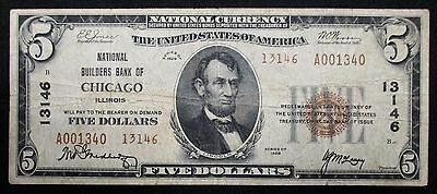 NATIONAL $5 BANKNOTE * National Builders Bank -CHICAGO Illinois * Charter #13146