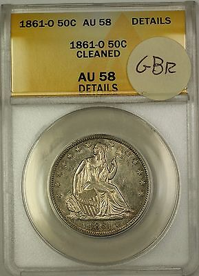1861-O Seated Liberty Silver Half Dollar Coin ANACS AU-58 Details Cleaned GBR