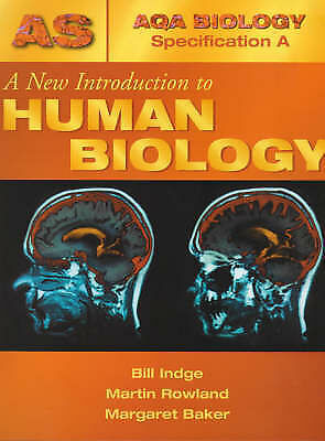 A New Introduction to Human Biology by Martin Rowland, Bill Indge, Margaret...