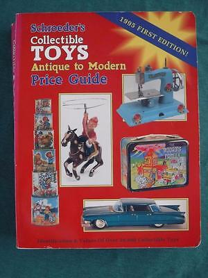 Schroeders Collectible Toys Antique To Modern Price Guide 1995 First Edition