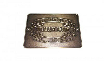 Tombstone Stage Lines Human Body Tag