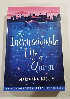 The Inconceivable Life of Quinn by Marianna Baer 2017 ARC paperback