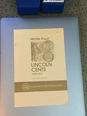 "Original ""Matte Proof Lincoln Cents 1909-1916"" By Leonard Albrecht - SIGNED"