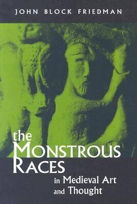 NEW The Monstrous Races In Mediaeval Art And Thought by... BOOK (Paperback)