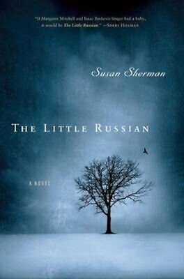 NEW The Little Russian by Susan Sherman BOOK (Paperback) Free P&H