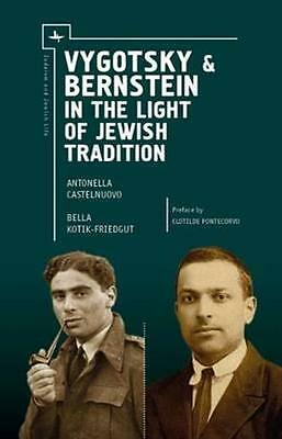 NEW Vygotsky & Bernstein In The Light Of Jewish Tradition by... BOOK (Hardback)