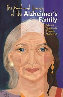 NEW The Emotional Journey Of The Alzheimer's Family by... BOOK (Paperback)