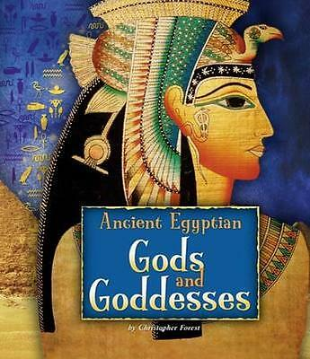 NEW Ancient Egyptian Gods And Goddesses by Christopher Forest BOOK (Hardback)