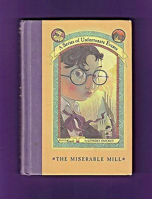 A Series Of Unfortunate Events Book 4 The Miserable Mill