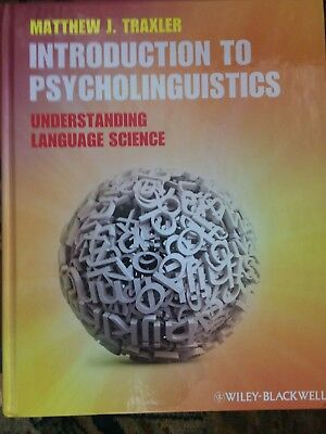 Introduction to Psycholinguistics by Matthew Traxler (2014)