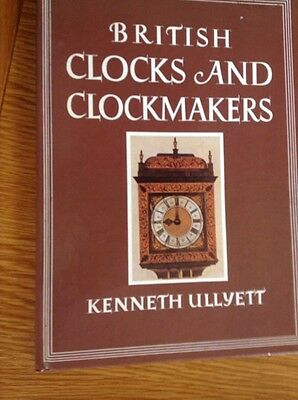 BRITISH Clocks & Clockmakers  Hardback Book