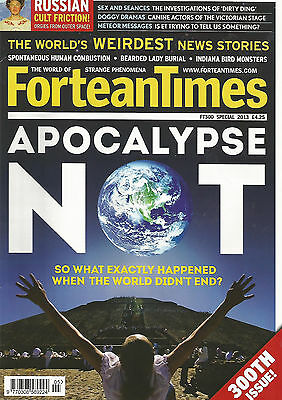 Fortean Times #300 - Apocalypse Not - Special 2013