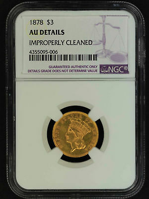 1878 $3 Gold Indian Princess NGC AU Details Improperly Cleaned -156841