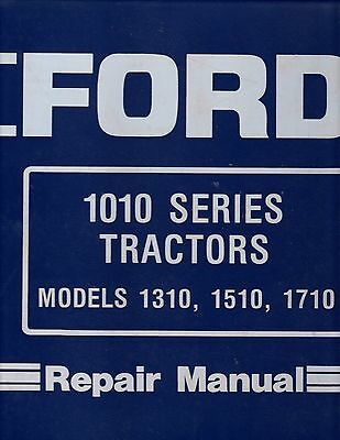 Ford 1310, 1510, 1710 Tractors 1010 Series Repair Manual With Update Supplement