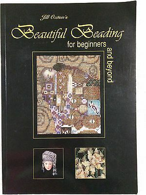 Beautiful Beading For Beginners And Beyond Jill Oxton Softcover