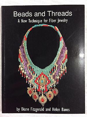 Beads and Threads: A New Technique for Fiber Jewelry by Diane Fitzgerald & Helen