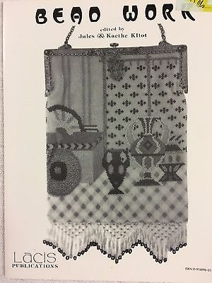 Beadwork edited by Jules & Kaethe Kliot - Lacis Publications
