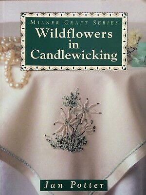 Wildflowers in Candlewicking by Jan Potter