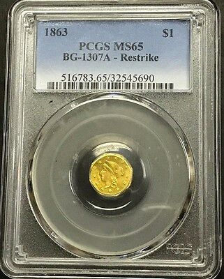 1863 California Gold Restrike Liberty Octagon $1 BG-1307A PCGS MS-65 -142441