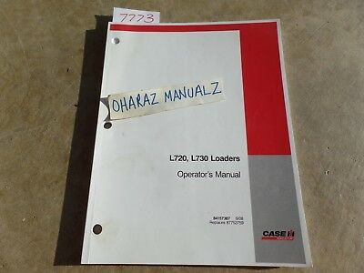 CASE L720 L730 Loader Operators Manual 84157387 case l720 l730 loader operator's manual 84157387 $19 22 picclick